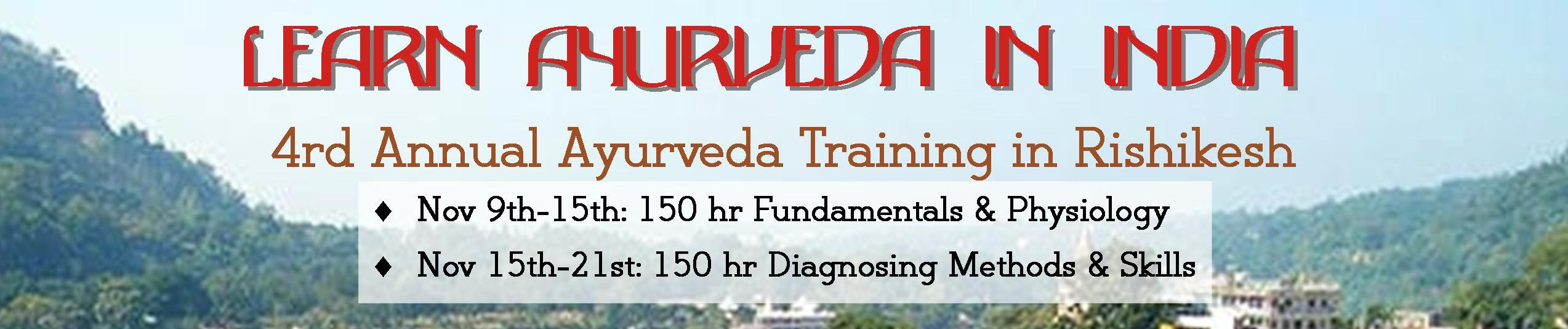 Learn the fundamentals of Ayurveda, diagnostic skills & methodes, food as medicine, India herbology & treatments. More info