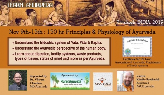 7-day 150 hr workshop: Fundamental Principles & Physiology of Ayurveda
