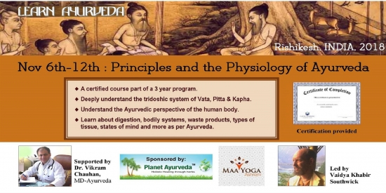 7-day course: Principles and the Physiology of Ayurveda